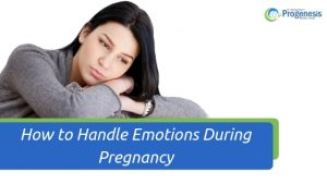 How to Handle Emotions During Pregnancy