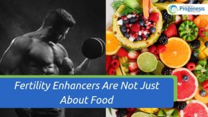 Fertility Enhancers Are Not Just About Food