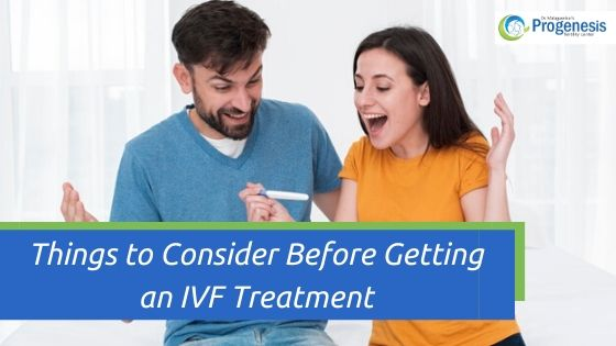 Things to Consider Before Getting an IVF Treatment