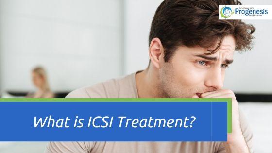 What is ICSI Treatment
