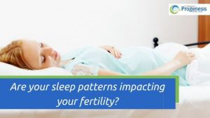 Are your sleep patterns impacting your fertility